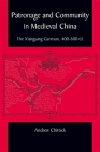 Patronage and Community in Medieval China: The Xiangyang Garrison, 400-600 CE Cover Image