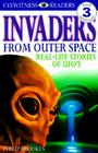 DK Readers L3: Invaders From Outer Space: Real-Life Stories of UFOs (DK Readers Level 3) Cover Image