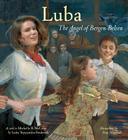 Luba: The Angel of Bergen-Belsen Cover Image