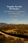 Empathy Beyond US Borders (Cambridge Studies in Social Theory) Cover Image