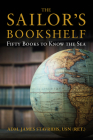 The Sailor's Bookshelf: Fifty Books to Know the Sea (Blue & Gold Professional Library) Cover Image