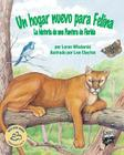 Un Hogar Nuevo Para Felina: La Historia de Una Pantera de Florida Cover Image