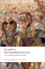 The Expedition of Cyrus (Oxford World's Classics) Cover Image
