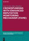 Crowdfunding with Enhanced Reputation Monitoring Mechanism (Fame) Cover Image