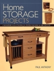 Home Storage Projects: Creative Solutions for Every Room in the House Cover Image