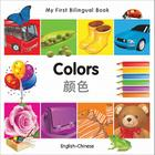 My First Bilingual Book–Colors (English–Chinese) Cover Image