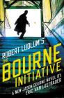 Robert Ludlum's the Bourne Initiative (Jason Bourne Novels #14) Cover Image