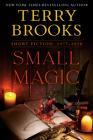 Small Magic: Short Fiction, 1977-2020 Cover Image