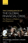 The Consequences of the Global Financial Crisis: The Rhetoric of Reform and Regulation Cover Image