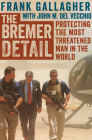 The Bremer Detail: Protecting the Most Threatened Man in the World Cover Image