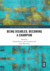 Being Disabled, Becoming a Champion Cover Image
