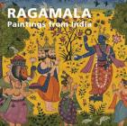 Ragamala: Paintings from India Cover Image
