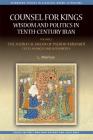 Counsel for Kings: Wisdom and Politics in Tenth-Century Iran: Volume II: The Naṣīḥat Al-Mulūk of Pseudo-Māwardī Texts, (Edinburgh Studies in Classical Arabic Literature) Cover Image