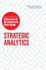 Strategic Analytics: The Insights You Need from Harvard Business Review Cover Image