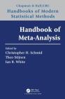 Handbook of Meta-Analysis (Chapman & Hall/CRC Handbooks of Modern Statistical Methods) Cover Image
