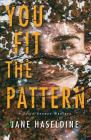 You Fit the Pattern (A Julia Gooden Mystery #4) Cover Image
