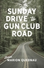 Sunday Drive to Gun Club Road Cover Image