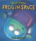Green Wilma, Frog in Space Cover Image
