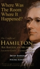 Where Was the Room Where It Happened?: The Unofficial Hamilton - An American Musical Location Guide Cover Image