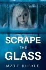 Scrape the Glass Cover Image