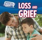 Loss and Grief (Let's Talk about It) Cover Image