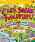 Cars, Signs, and Porcupines!: Happy County Book 3 Cover Image