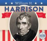 William H. Harrison (United States Presidents *2017) Cover Image