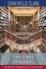 The Care of Books (Esprios Classics) Cover Image