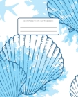 Composition Notebook: Seashell Aquatic Life Marine School Notebook with Wide Ruled Paper for Middle, Elementary, High School and College Cover Image