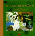 The Golden Mean: In Which the Extraordinary Correspondence of Griffin & Sabine Concludes Cover Image