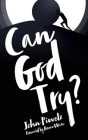 Can God Try? Cover Image