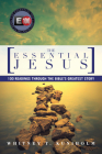 The Essential Jesus: 100 Readings Through the Bible's Greatest Story Cover Image
