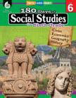 180 Days of Social Studies for Sixth Grade: Practice, Assess, Diagnose (180 Days of Practice) Cover Image