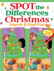 Spot the Differences Christmas: Search & Find Fun (Dover Children's Activity Books) Cover Image