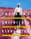Freedom's Unfinished Revolution: The Inside Story of Money Laundering and Corruption in Government Bank and Business Cover Image
