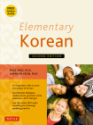 Elementary Korean: Second Edition (Includes Access to Website & Audio CD with Native Speaker Recordings) [With CD (Audio)] Cover Image