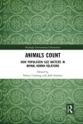 Animals Count: How Population Size Matters in Animal-Human Relations (Routledge Environmental Humanities) Cover Image