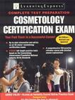 Cosmetology Certification Exam (Cosmetology Certification Exam: The Complete Preparation Guide) Cover Image