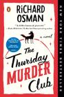 The Thursday Murder Club: A Novel (A Thursday Murder Club Mystery #1) Cover Image