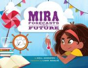 Mira Forecasts the Future Cover Image