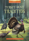 Turkey Hunt Tradition Cover Image