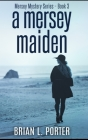 A Mersey Maiden Cover Image