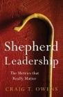 Shepherd Leadership: The Metrics That Really Matter Cover Image