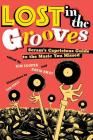 Lost in the Grooves: Scram's Capricious Guide to the Music You Missed Cover Image