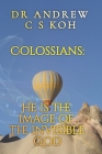 Colossians: He is the image of the invisible God Cover Image