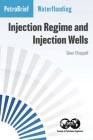Waterflooding: Injection Regime and Injection Wells Cover Image