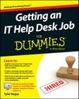 Getting an It Help Desk Job for Dummies (For Dummies (Computers)) Cover Image