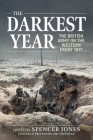 The Darkest Year: The British Army on the Western Front 1917 Cover Image