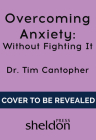 Overcoming Anxiety Cover Image