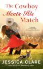 The Cowboy Meets His Match (The Wyoming Cowboys Series #4) Cover Image